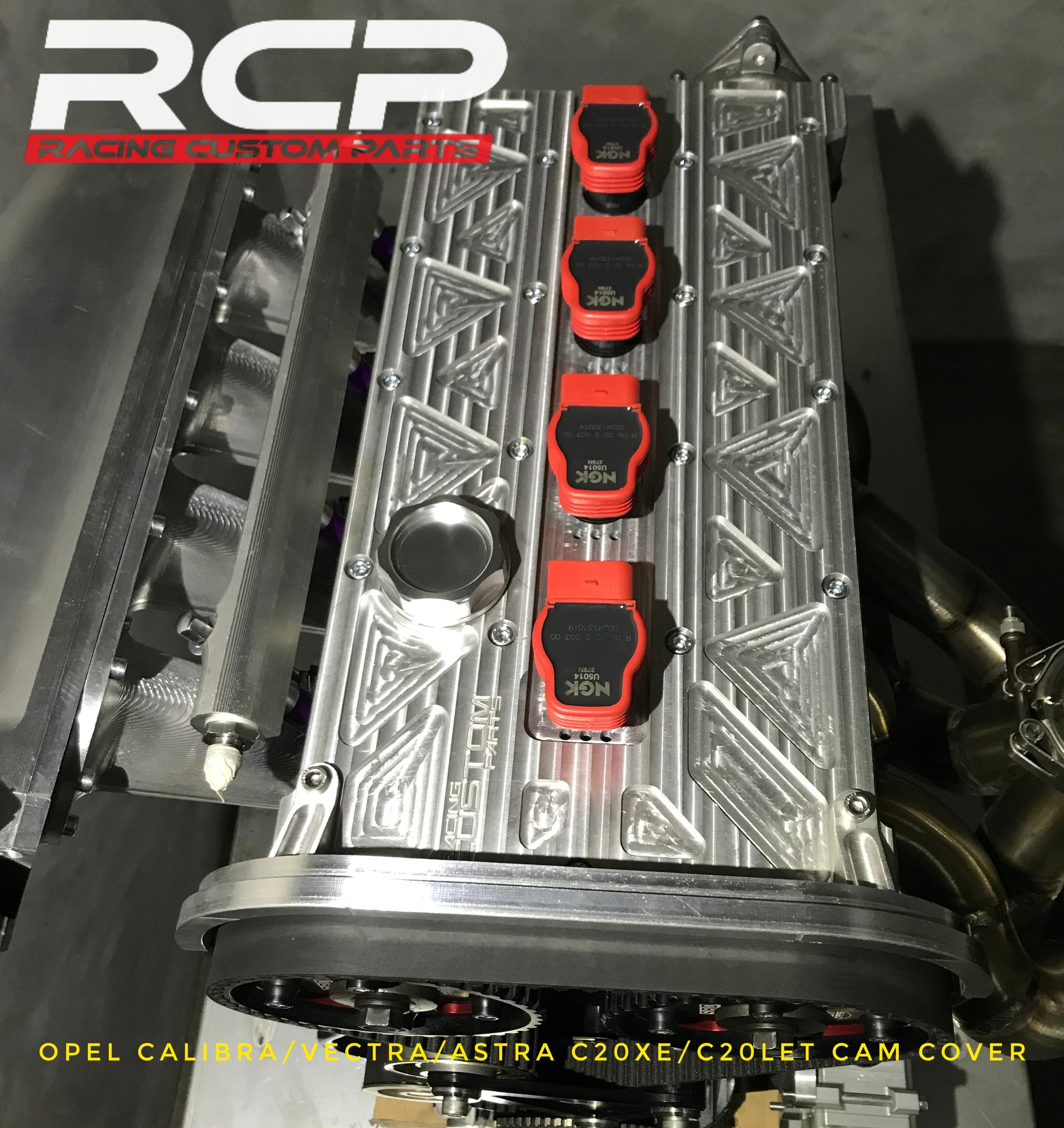 opel calibra vectra astra c20xe c20let turbo billet cnc cam cover head cover rcp racing custom parts