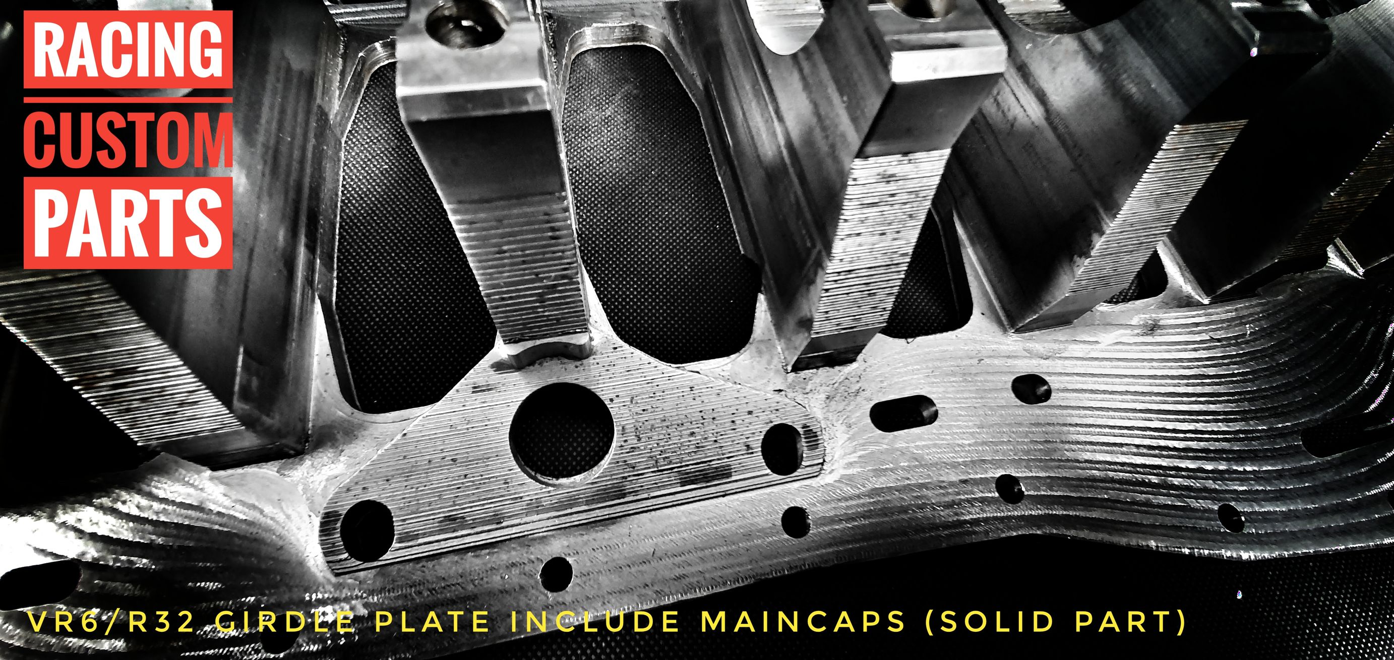 VR6 R32 Audi vw solid girdle plate maincaps 1000+ horse power girdle plate racing custom parts billet cnc