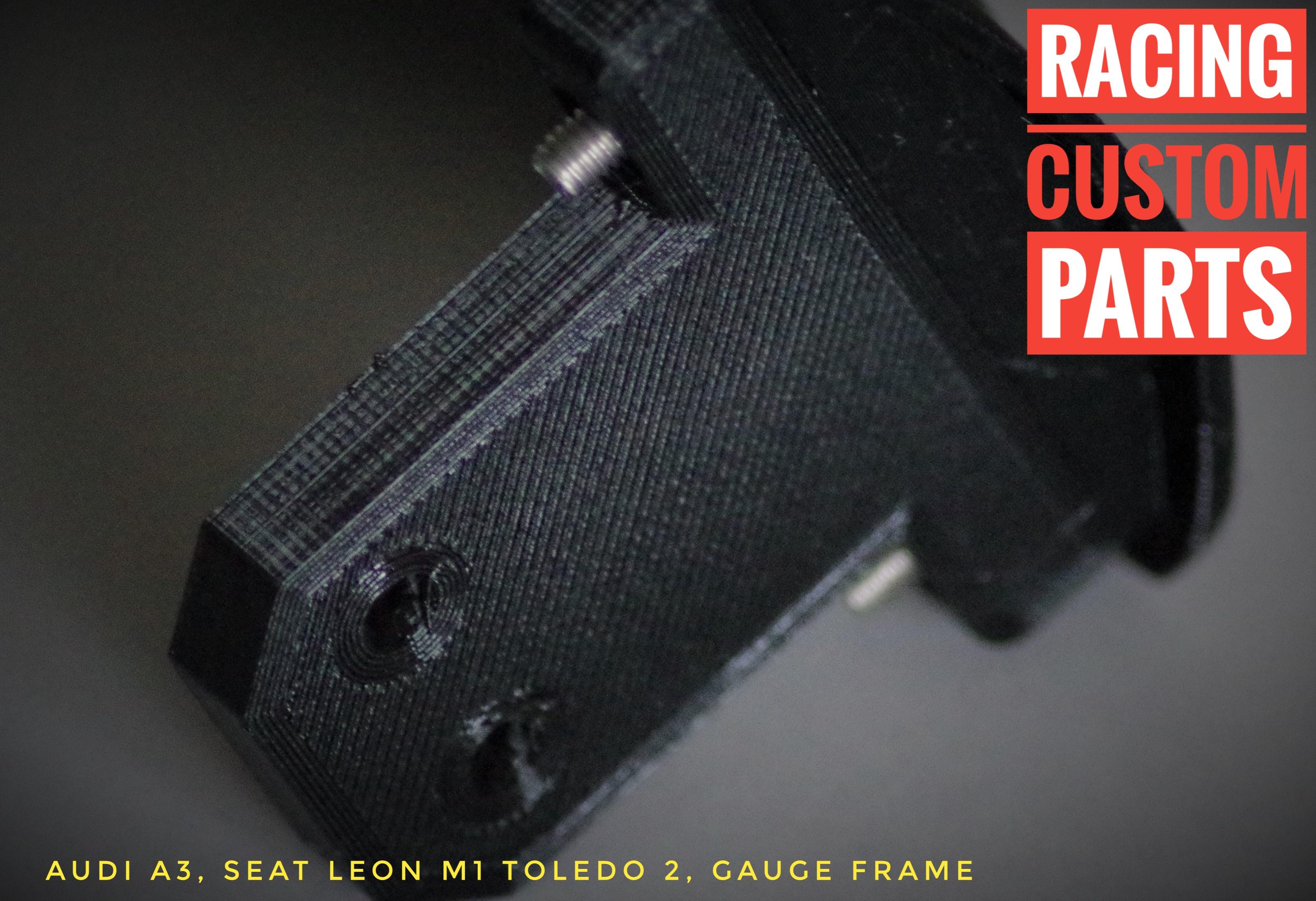Gauge Frame Audi A3 8L Seat Leon 1M Toledo 2 racing custom parts 3d print car parts