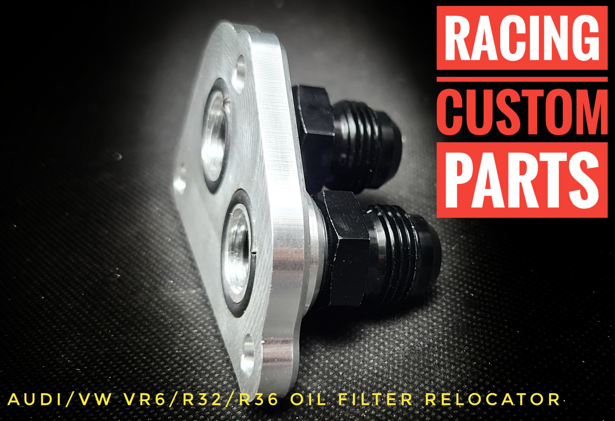 audi vw vr6 r32 r36 oil filter relocator billet cnc racing custom parts turbo