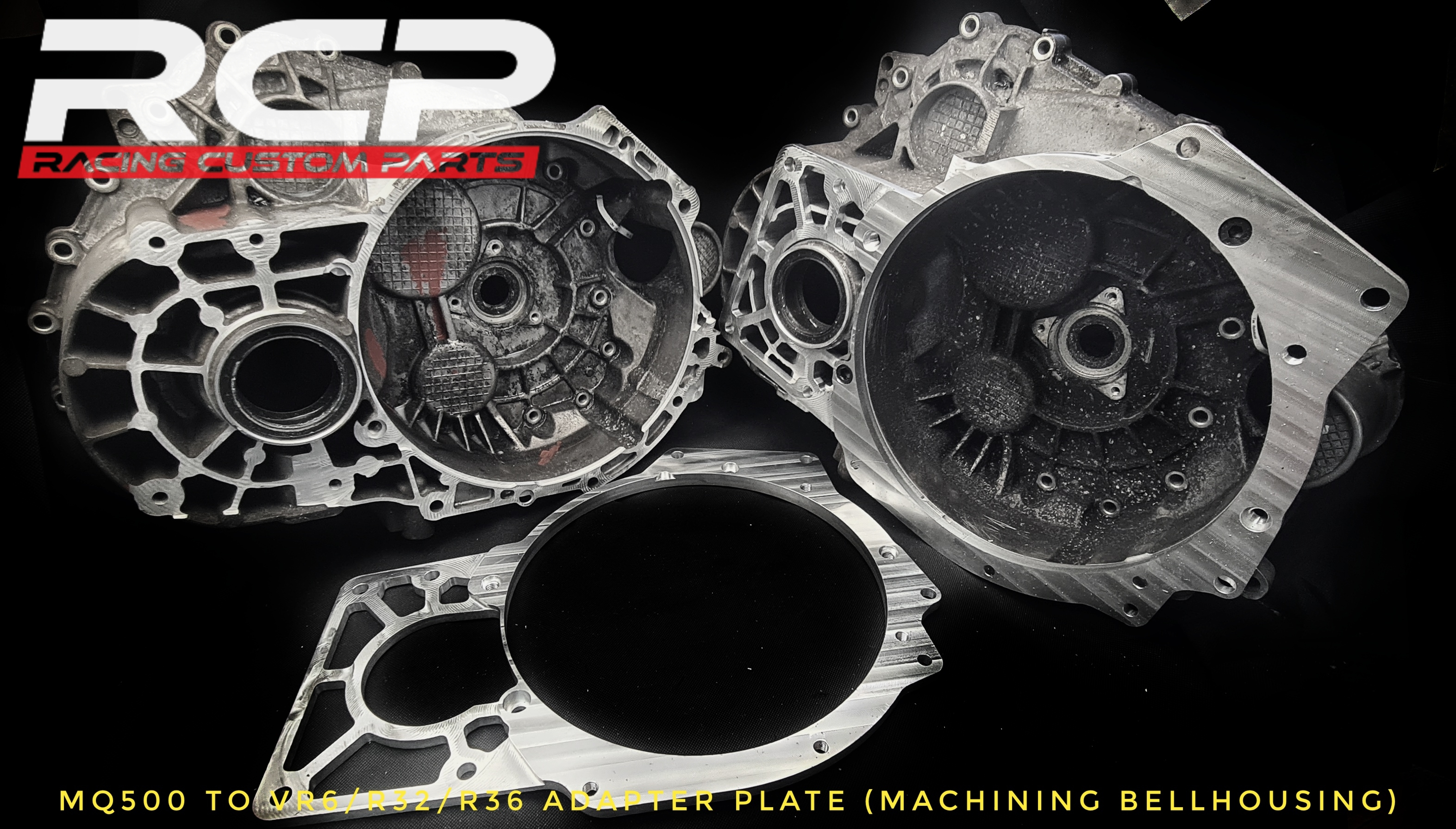 mq500 r32 adapter plate machining bellhousing strong gearbox turbo r36 vr6 rcp racing custom parts billet cnc